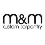 M & M Custom Carpentry