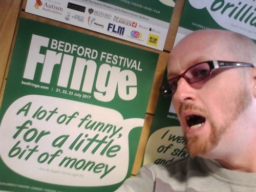 My Quote on the poster of BedFringe - I performed at the Festival in 2019.