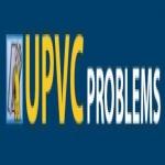 UPVC Problems