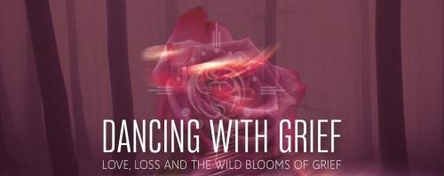 Dance Scapes Conscious Dance Grief