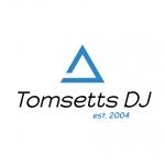 Tomsetts DJ